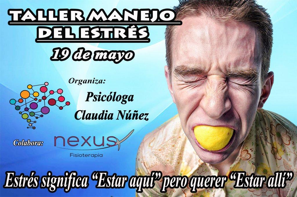 Taller de manejo del estrés Psicóloga Claudia Núñez
